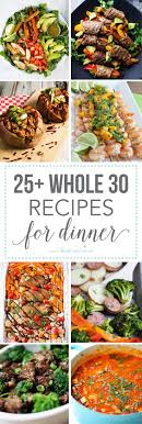 25 Mouth Watering Whole 30 Recipes