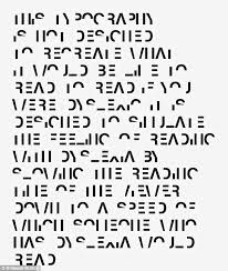 This reading test written in the Dyslexia font shows what it s like to 910