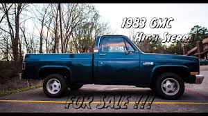 1983 GMC High Sierra For Sale - YouTube 1983 Gmc Ck 3500 Series Overview Cargurus Caballero Chevrolet El Camino Factory 57 Diesel No Ebay Sierra 1500 Sierra Reg Cab Completely Filegmc Classic Regular Cabjpg Wikimedia Commons S15 Pickup Truck Item H2412 Sold Octobe Car Shipping Rates Services Pickup C1500 Gm Square Body 1973 1987 S285 Indy 2011 Amazoncom High Truck Original Photo Preserved Plow 24 Gruman Step Van Food Youtube