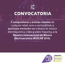 Muestra Internacional De Música Electroacústica MUSLAB 2018