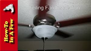 Ceiling Fan Balancing Kit Uk by How To Install A Ceiling Fan Youtube