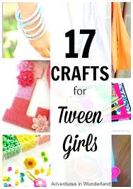 Fun And Easy Crafts For Tweens To Do At Home Ideas Tween Girls