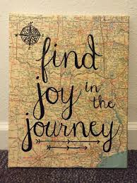 11x14 Canvas Wall Art With Map Background And Painted Quote Find Joy In The Journey