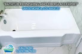 Bathtub Reglaze Los Angeles by Santa Monica Bathtub Refinishing And Fiberglass Expert