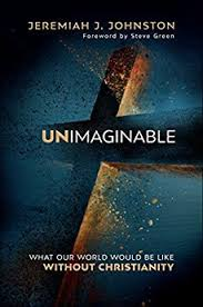 Unimaginable By Jeremiah J Johnston Review