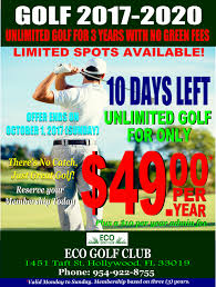 99 Eco Golf 10 Days Left Unlimited For Only 49 Per Year Hollywood Beach