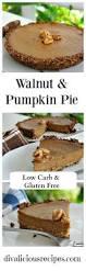 Splenda Pumpkin Pie Crustless by 65 Best Low Carb Pies Sugar Free Keto Lchf Images On Pinterest