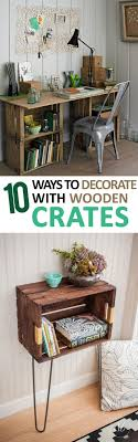10 Ways To Decorate With Wooden Crates