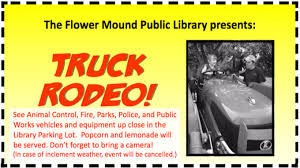 Popcorn And Lemonade Will Be Served All Ages Are Welcome In Case Of Inclement Weather The Truck Rodeo Cancelled