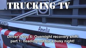 100 Overnight Trucking Shared TV Classic Overnight Recovery Shift Part 1 YouTube