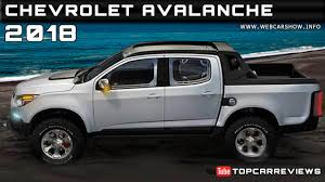 100 Avalanche Trucks 2018 Chevrolet Review Rendered Price Specs Release Date