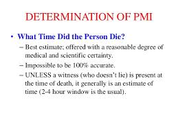 100 What Time Did The by Post Mortem Interval