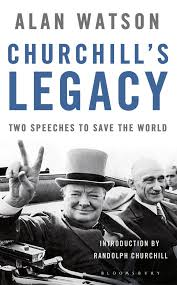 Iron Curtain Speech 1946 Definition by Churchill U0027s Legacy Two Speeches To Save The World Lord Alan