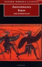 Birds And Other Plays Oxford Worlds Classics