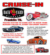 Franklin Tn – Backyard Burger – Saturday Cruise In ... Back Yard Burgers Adds Grilled Mahi Burger To Menu For Lent Best Of Backyard Architecturenice Up Is Always Packed And Good Reason Their Burgers Are The Grove Shellevation 18 Essential Restaurants In Nashville Fall 2017 Celebrates 30th Anniversary By Fighting Locations Near You Ads From Supports Dine Out No Kid Hungry How Seasoned Fries Helped Spark Comeback Backyard Burger Bohan Restaurants Tn