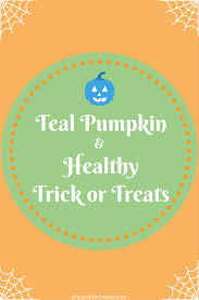 Healthy Halloween Candy Alternatives by Teal Pumpkin U0026 Healthy Trick Or Treat Ideas