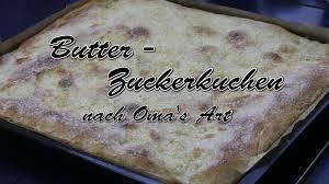 butter zuckerkuchen nach omas