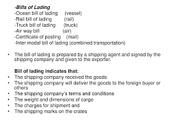 THE BUSINESS OF FOREIGN TRADE - Ppt Download Straight Bill Of Lading Universal Form Snapout 3ply W Carbon Trucking Of Template Tagua Spreadsheet Sample Collection Doc Free Bol 5 Templates Excel Ocean Commercial Cbl Data Requirements Preparation Format Bol Document Kendicharlasmotivacionalesco Sample Documents Abf Best Nfcmobiledevices Aaa Cooper Blank Designs 753 Searchexecutive 59 Success Secrets Most Asked Questions On 29 Word Pdf