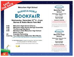 Metuchen Matters: December 2016 Archives Gsa Barnes And Noble Book Fair Garden Of The Sahaba Academy 17 Winter Bookfair Fundraiser Scottsdale Ballet Reminder Support The Hiliners At A This Saturday Parsippany Hills High School Notices Npr Burbank Arts For All An Education Nsol Bookfair Ceo Resigns Nook Gets New Boss Tablet News Spotlight Circus Juventas Read On Tucson Family