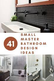 41 small master bathroom design ideas master bathroom