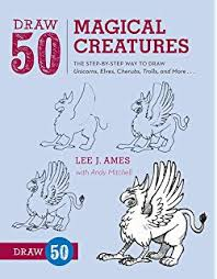 Draw 50 Magical Creatures The Step By Way To Unicorns