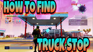 HOW TO FIND THE TRUCK STOP IN FORTNITE SAVE THE WORLD - YouTube Truck Stop Posters Prints By Antasia Lennon The Lake Is The Boss Travelers Or Tourists A Great New App Helps Those With Cdl Driver Jobs Find Parking Novelist Truckers Find Common Ground In Troutdale On Literary Truck How To Find Trucks And Rv In Fortnite Psave The World Stop Emergency Locksmith Service Affordable Locksmith Llc How To Canny Valley Main Quest Youtube Lornas Cult Outposts Henbane River Far Cry 5 I Come Back Red Rocket Only Piper Strutting Beer Diner Truck Stop Save Allin1 Accommodation 6 Photos 1 Review Gas