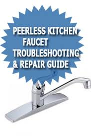 Peerless Kitchen Faucet Manual by Peerless Kitchen Faucet Troubleshooting U0026 Repair Guide Asheville