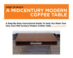 woodworking plans furniture plans mid century coffee table