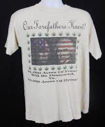 Vintage 90s Hemp T Shirt Our Forefathers Knew USA 1990s Weed