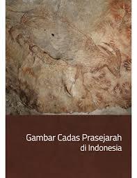100 Cadas PDF Gambar Prasejarah Di Indonesia Prehistoric Rock