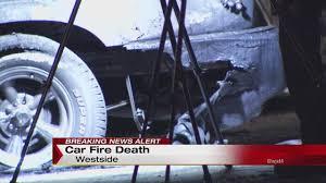 100 Man Found Dead In Truck Dies In Westside Truck Fire