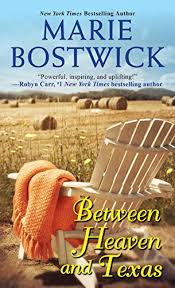 Between Heaven And Texas A Too Much Novel Book 1 By