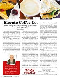 Elevate Coffee Co Offers A Lot More Than Java 85085 Magazine