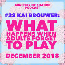 100 Brouwer Amsterdam Podcast 32 Kai What Happens When Adults Forget To Play