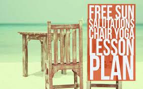 Free Downloadable Sun Salutations Chair Yoga Lesson Plan PDF