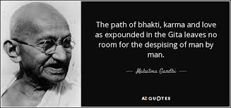 The Path Of Bhakti Karma And Love As Expounded In Gita Leaves No Room