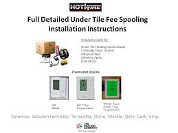 Warm Tiles Thermostat Instructions Manual by Full Detailed Under Tile Fee Spooling Installation Instructions