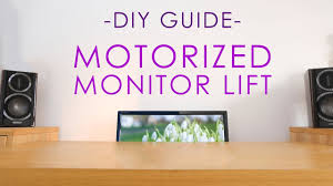 build a motorized monitor lift on a budget youtube
