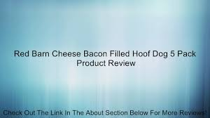 Red Barn Cheese Bacon Filled Hoof Dog 5 Pack Review - Video ... Rowleys Red Barn Utahs Own Ikea Baby Dresser Used Cribs For Home Decor Cheap Crib Mattress Reviews For Veterinary Hospital Dahlonega Georgia Olympia Stadium Wool Banner Detroit Athletic Peanut Butter Filled Bone By Redbarn Small Size 26 Best Dog Food Images On Pinterest Food Exterior Design Wood Siding And Behr Deck Over Antique Art Emporium In Louisville Ky 40243 Storage Metal Sheds Lowes Arrow Shed Mall 52 Photos 12 Store The British Pub And Ding Surrey