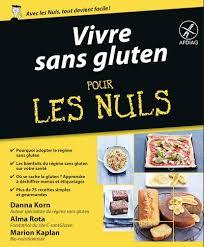 livre cuisine pour les nuls c sans gluten vivre sans gluten pour les nuls le livre c sansgluten