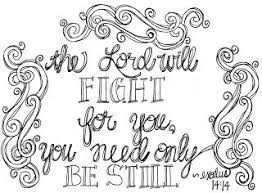 Printable Scripture Coloring Page The Lord Will Fight For You And Need Only Be