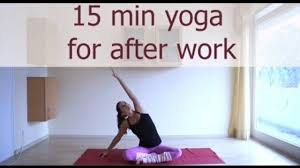 Youtube Chair Yoga Sequence by 15 Minute After Work Yoga Sequence Yoga Videos Grokker