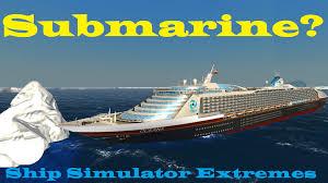 ship simulator extremes gameplay part 1 ms oceana disaster