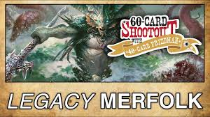 mtg merfolk deck legacy mtg legacy merfolk 60 card shootout with 40 card friedman
