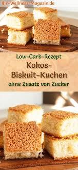 low carb kokos biskuit kuchen einfaches rezept ohne zucker