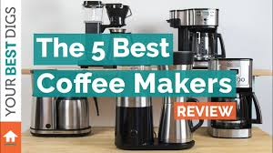 Cuisinart Coffee Maker Bed Bath Beyond by The Best Drip Coffee Maker Of 2017 Your Best Digs