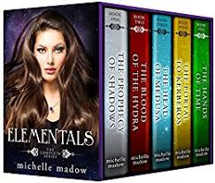 Elementals The Complete Series By Madow Michelle
