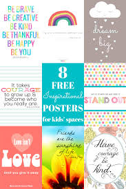 8 Free Printable Inspirational Quote Posters For Kids Spaces
