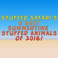 The 8 Best Summertime Stuffed Animals - 2016 - StuffedSafari.com Wild About Jesus Safari Stuffed Animals Griecos Cafree Inn Coupons Tpg Dealer Code Discount Intertional Delight Printable Proflowers Republic Hyena Plush Animal Toy Gifts For Kids Cuddlekins 12 Win A Free Stuffed Animal Safaris Super Summer Giveaway Week 4 Simon Says Stamp Coupon 2018 Uk Magazine Freebies Dell Outlet Uk Prime Now Existing Customer Tiger Tanya Polette Glasses Test Your Intolerance How To Build A Home Stuffed Animal