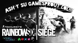 gan siege rainbow six siege ash y su gamesprout lol